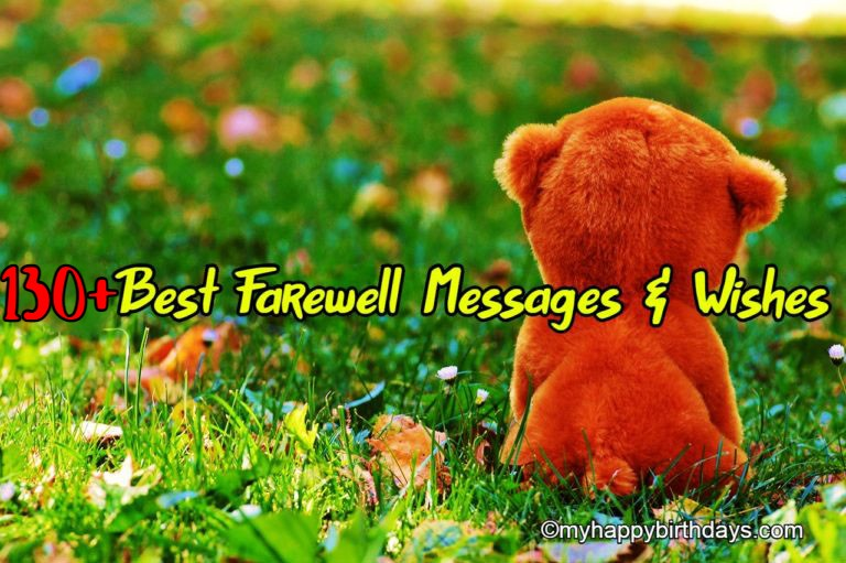 Best Farewell Messages, Wishes, Quotes