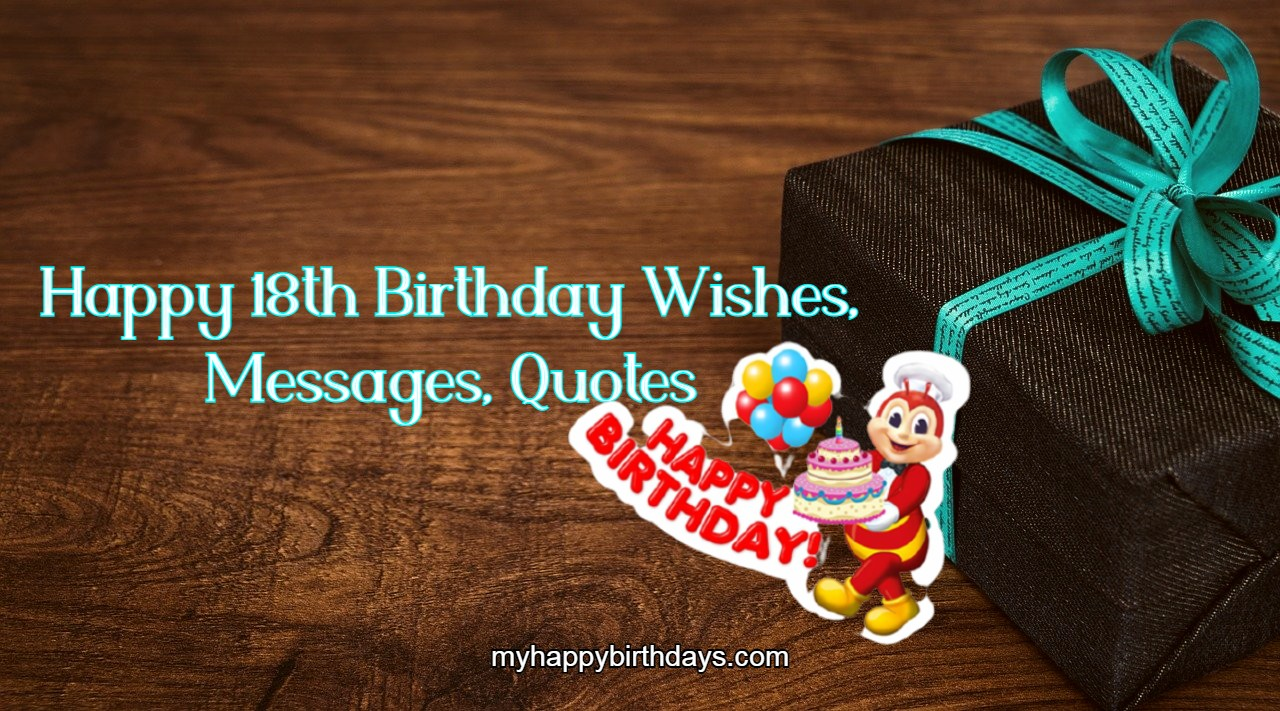 Happy 18th Birthday Wishes, Messages, Greetings and Quotes