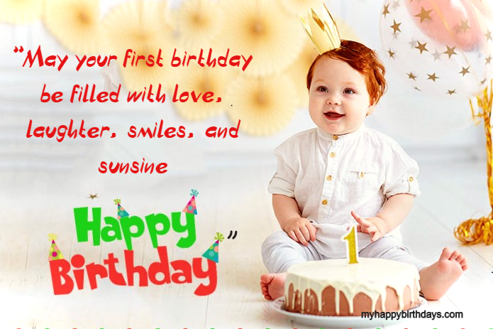70 Beautiful Happy First Birthday Wishes, Messages & Quotes