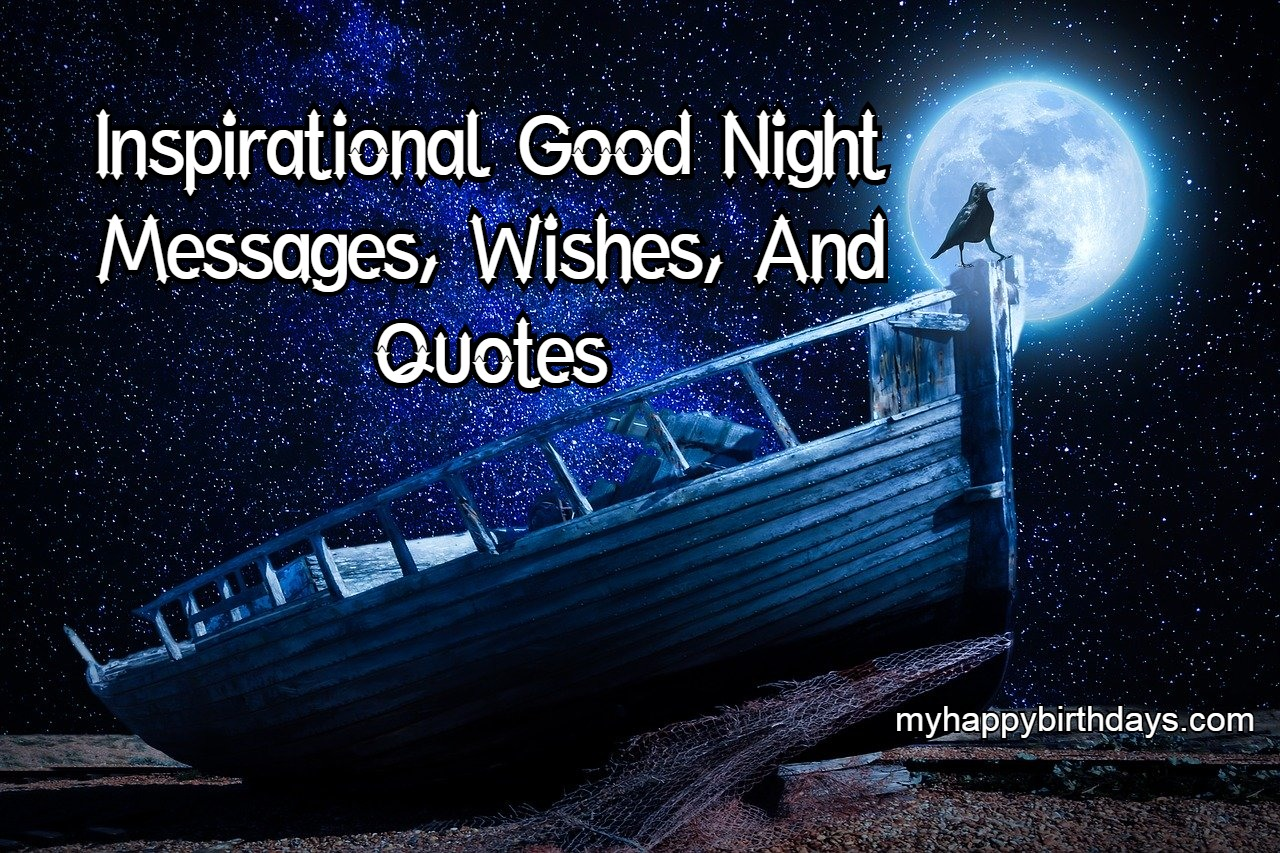 Inspirational Good Night Messages, Wishes, Quotes For Friends & Family
