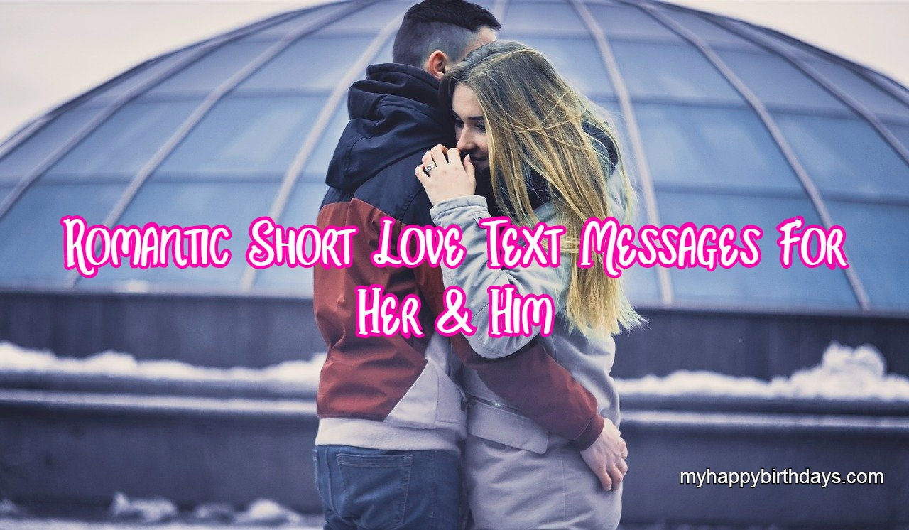 Romantic Short Love Text Messages For Her and Him