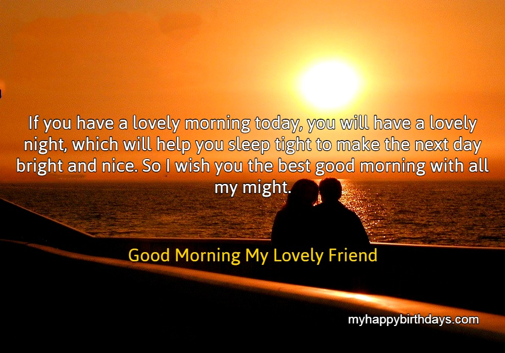 Good Morning Wishes for Best Friends