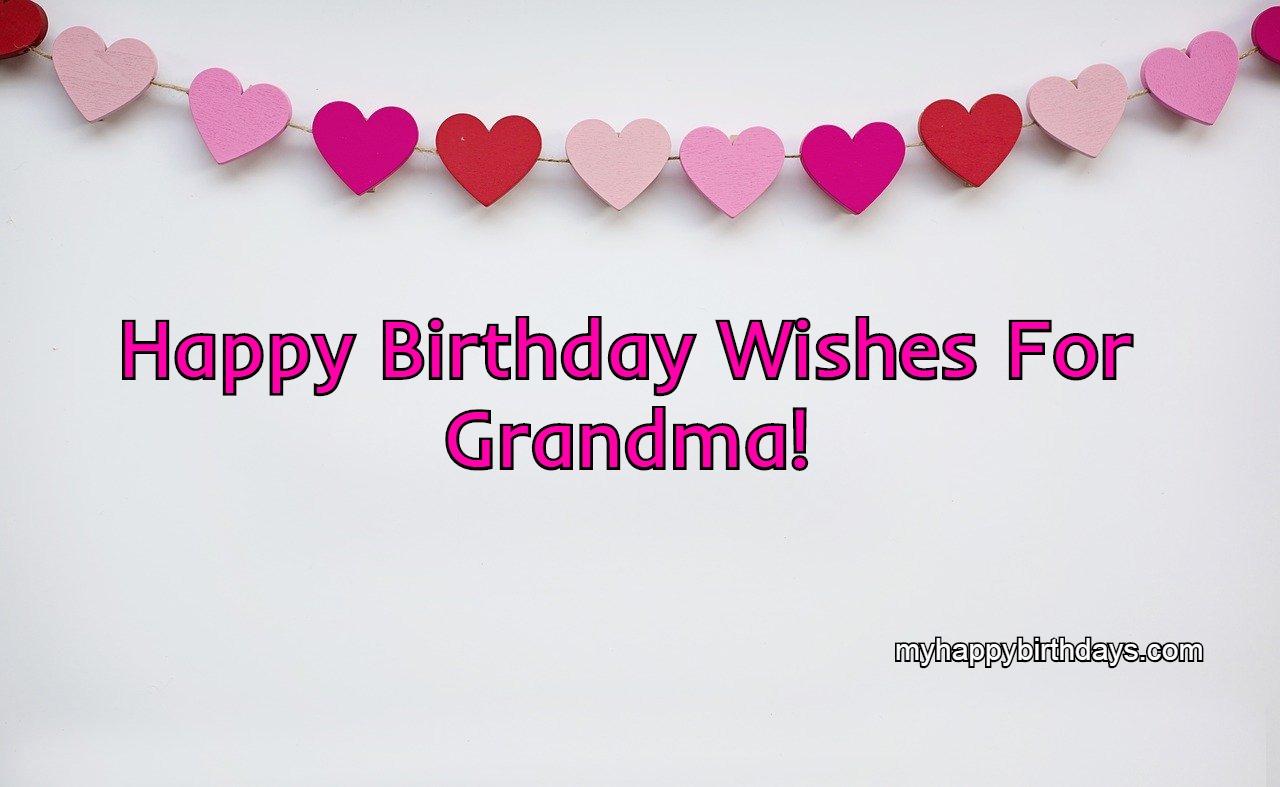 50 Happy Birthday Grandma | Warm Birthday Wishes For Grandma