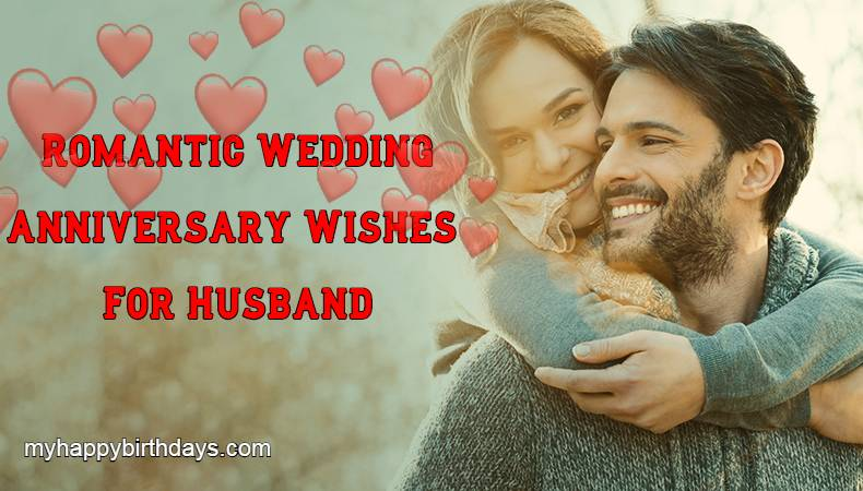 Romantic Wedding Anniversary Wishes, Messages For Husband