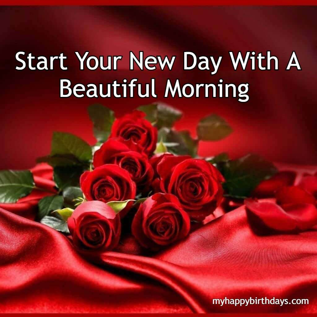 Start Your New Day With A Beautiful Morning