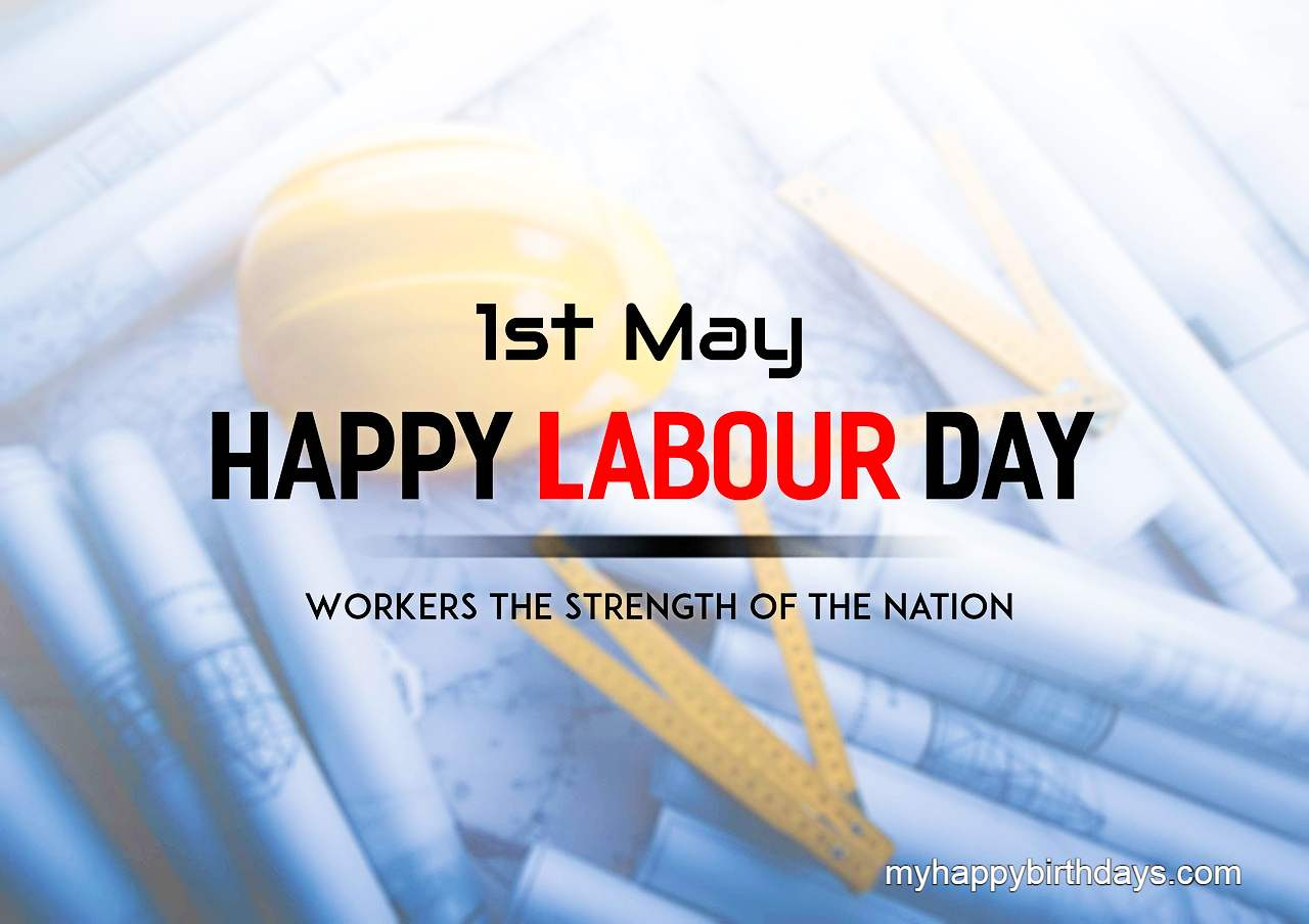 Happy Labour Day Wishes, Messages, Images, Quotes