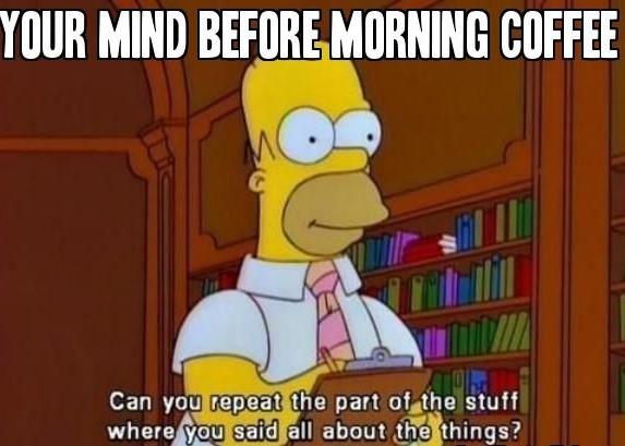 Good Morning Memes for Him