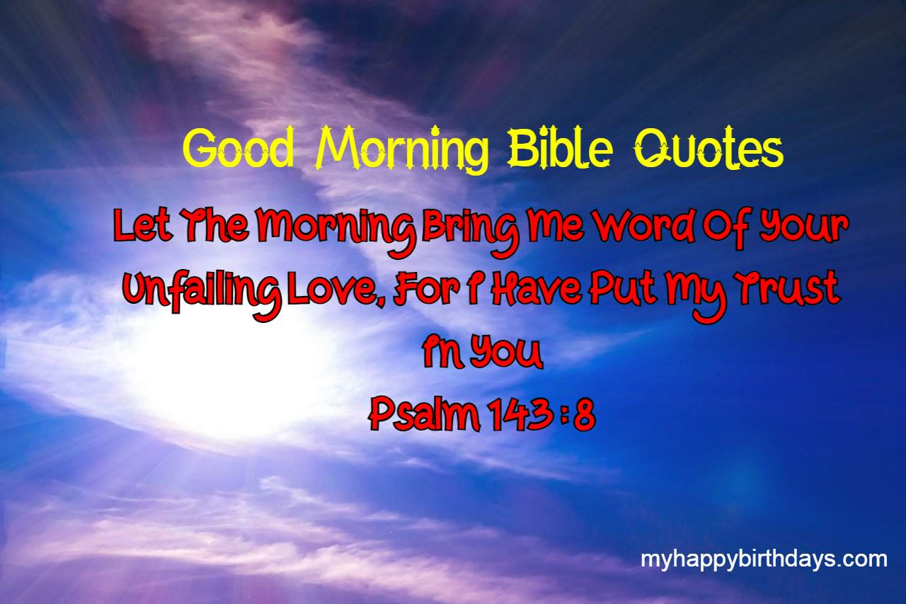 Good Morning Bible Quotes With Images   Bible Good morning Messages