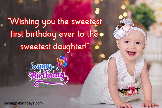 Happiest 1st Birthday Wishes For Daughter