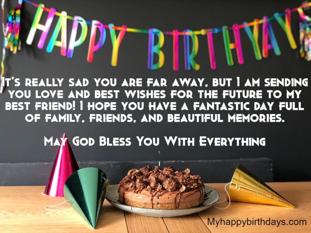 Birthday Wishes For Friends From Distance