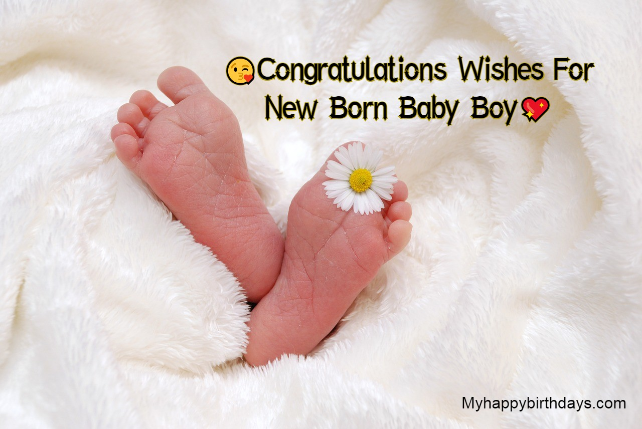 Heart Touching Congratulations For Baby Boy | New Born Baby Wishes, Messages, Quotes