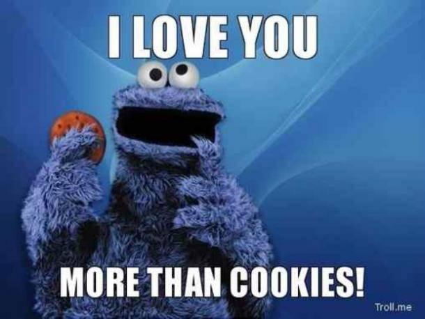 I love you more than cookies meme