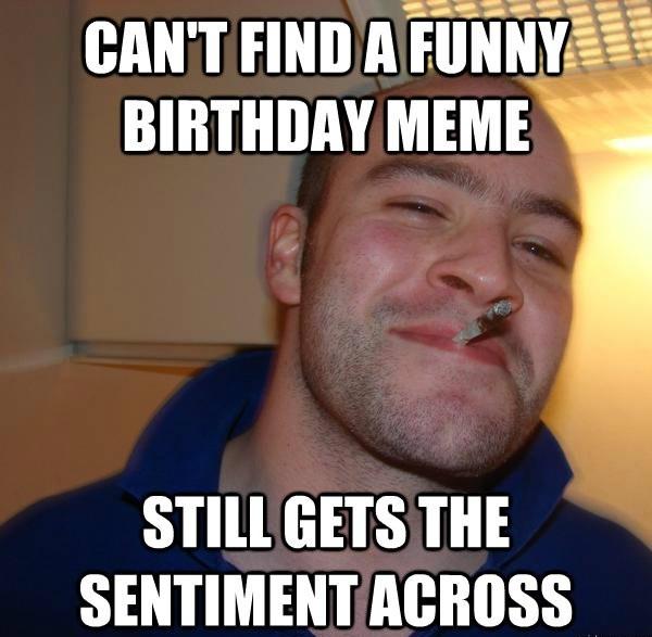 Funny Birthday memes 11