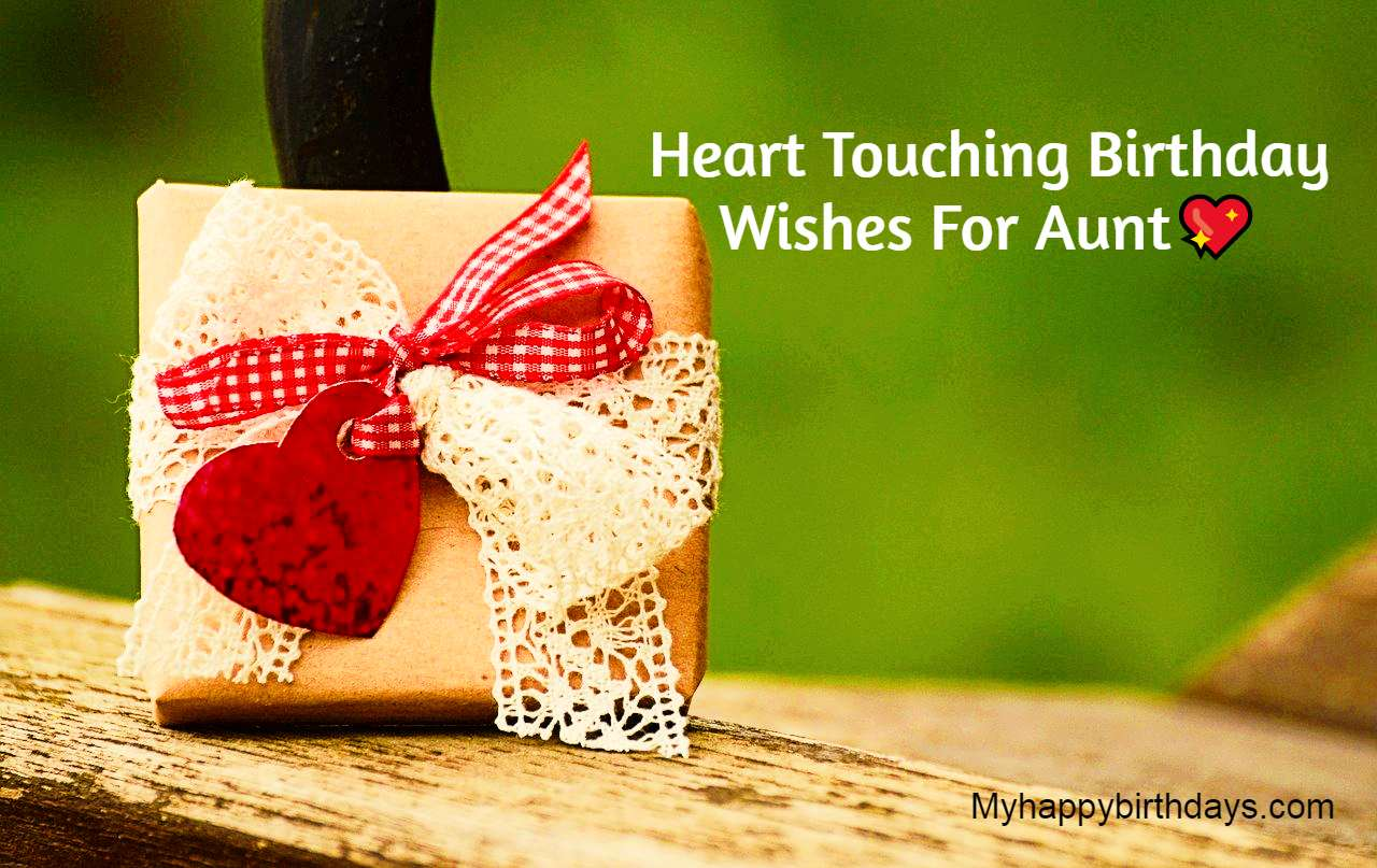 Heart Touching Birthday Wishes For Aunt, Messages, Quotes | Happy Birthday Auntie