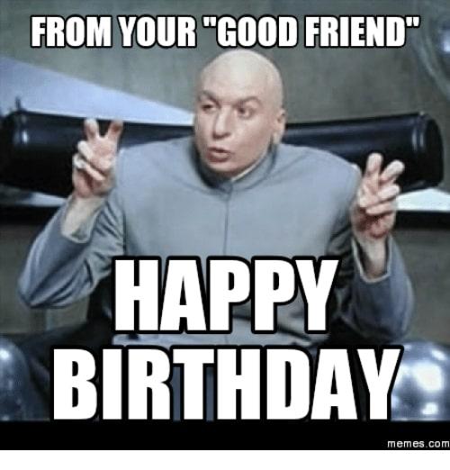 Friend Birthday Meme