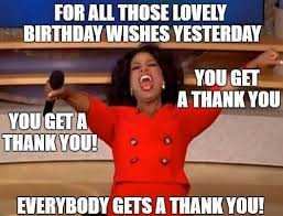 Thank You For Your Birthday Wishes Meme 5