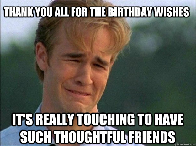 Thank You For Your Birthday Wishes Meme 7