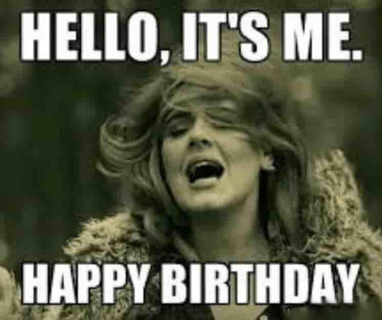 adele hello memes for birthday for him