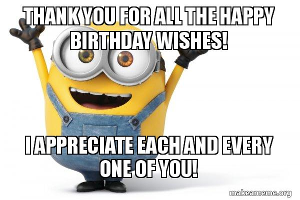 Thank You For The Birthday WishesMemes