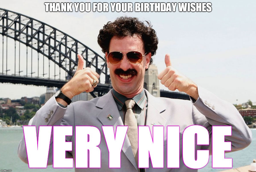 Thank You For The Birthday Wishes Meme 5